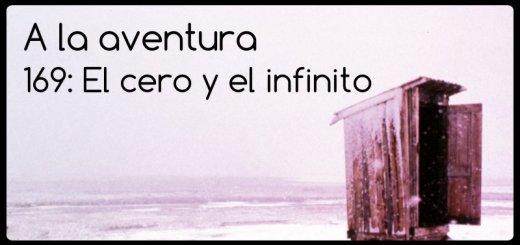 169: El cero y el infinito