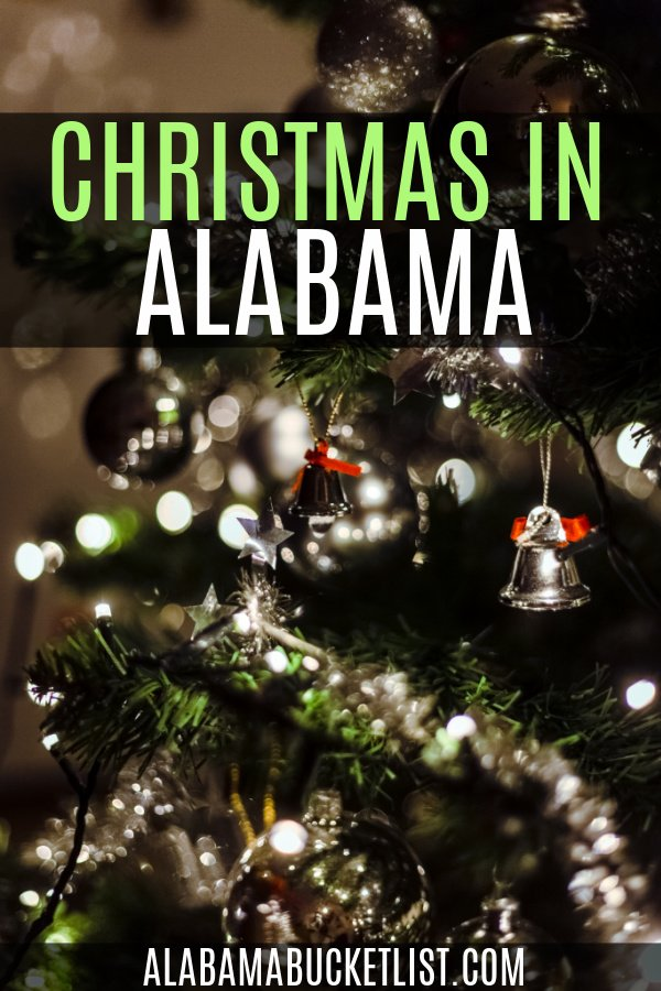 Christmas in Alabama means plenty to do to celebrate in December. Try one of the many things on the list to get your holiday season started! #christmas #alabama #holidays #december