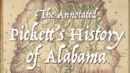Image result for The Annotated Pickett's History of Alabama with Dr. James P Pate