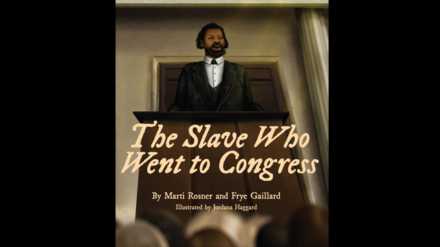 'The Slave Who Went to Congress' tells the story of Alabama's Benjamin Turner