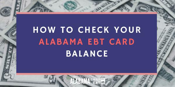 Alabama EBT Card Balance Check