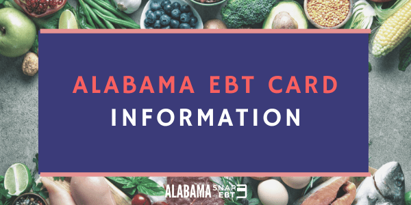 Alabama EBT Card Information