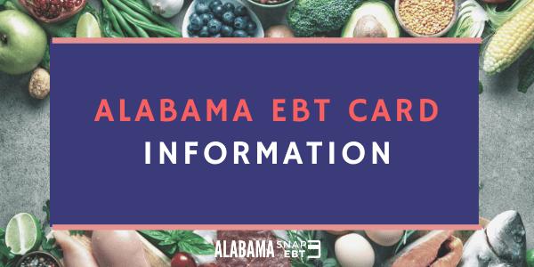 Alabama EBT Card Information