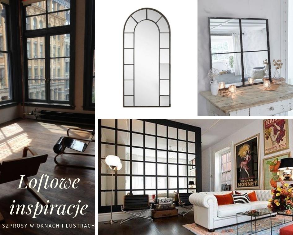 Loftowe inspiracje nt. luster i okien