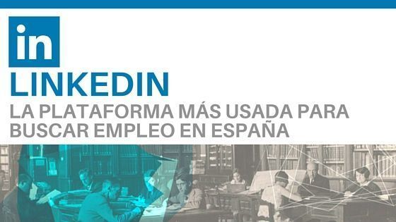 Linkedin es el lugar ideal para encontrar empleo
