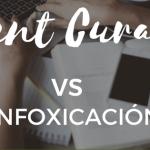 Content curation Inforxicación