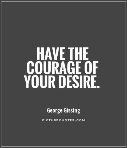 have-the-courage-of-your-desire-quote-1