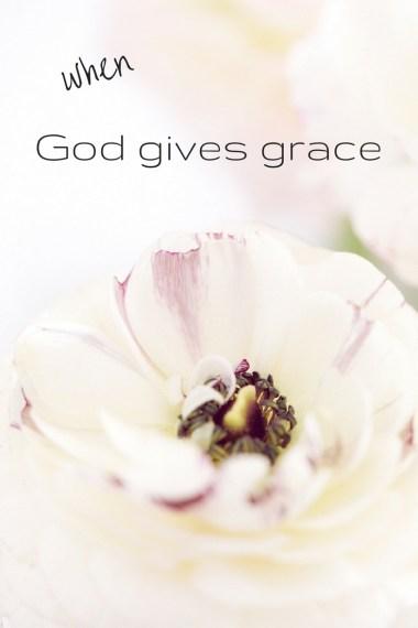 God Gives Grace