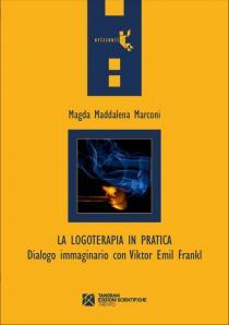 La logoterapia in pratica – Magda M. Marconi