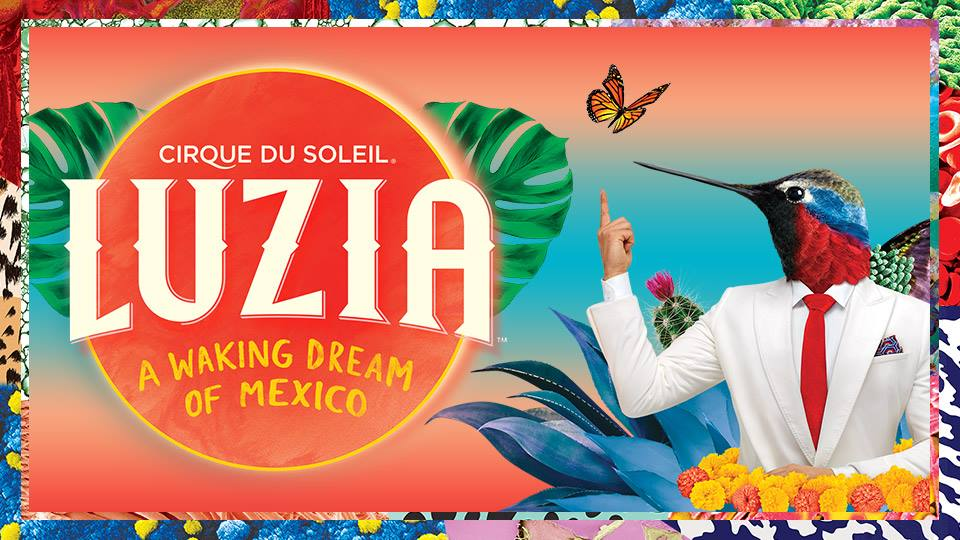 Luzia Cirque du Soleil / Explanada López Mateos