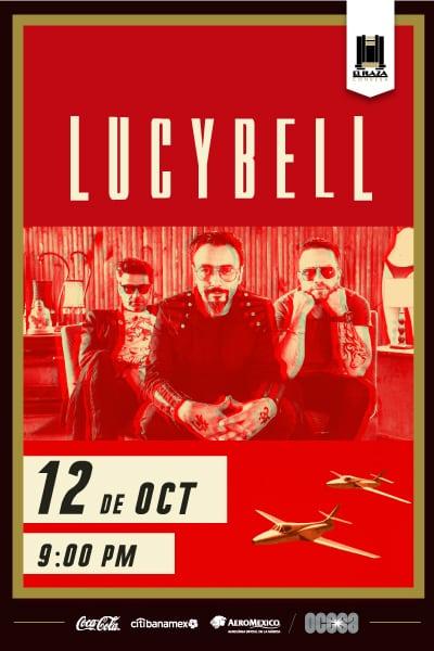 Lucybell / El Plaza Condesa