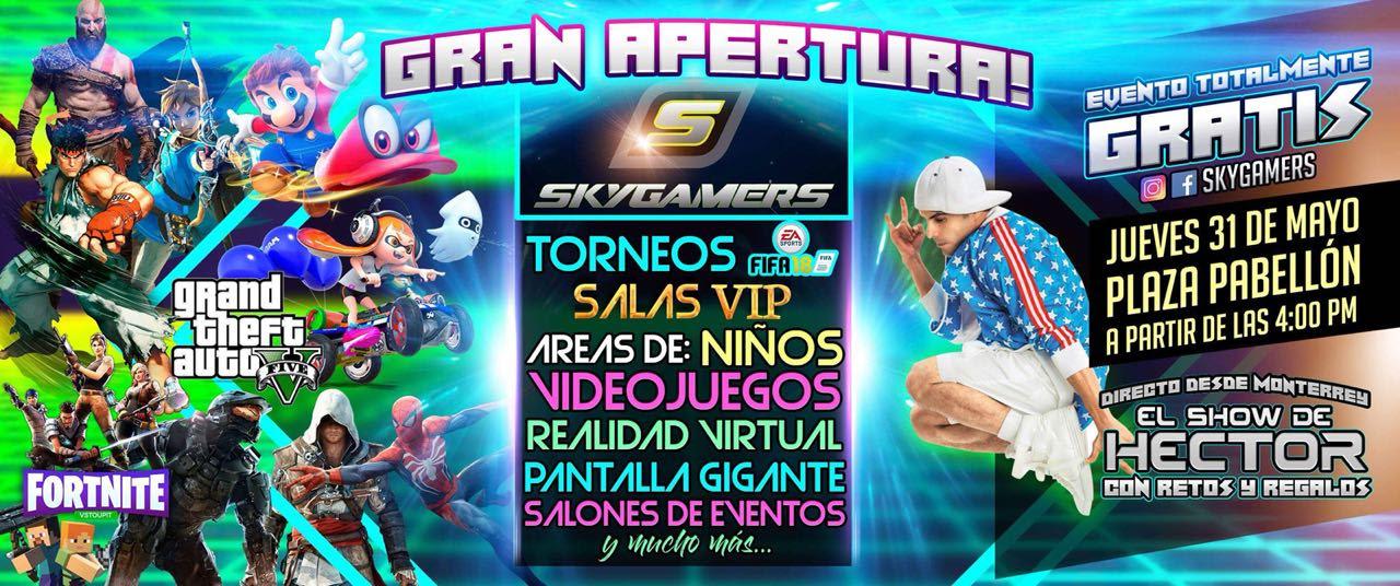Skygamers en Pabellon / Gran inauguración 31 de mayo