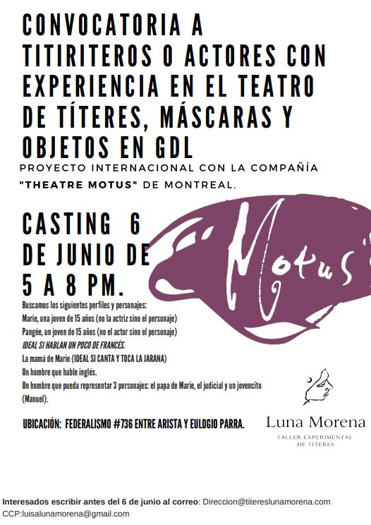 La compañía Théâtre Motus abre convocatoria dirigida a titiriteros y actores con experiencia en teatro de títeres, máscaras y objetos en Guadalajara.