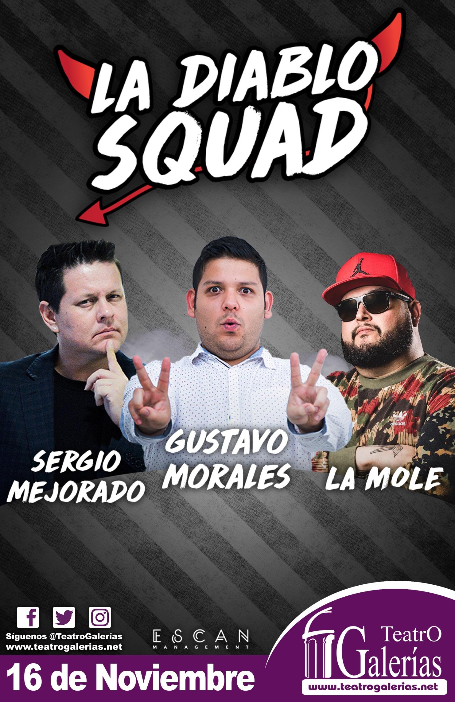 La Diablo Squad / Teatro Galerías