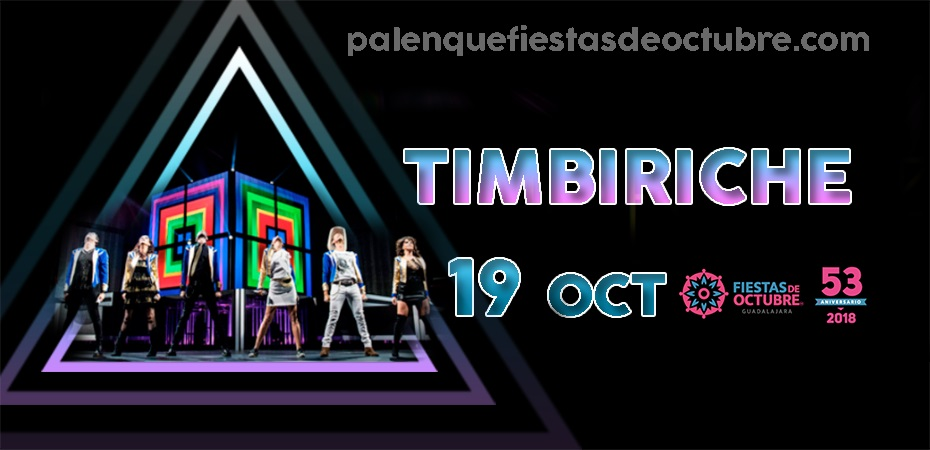 Timbiriche / Palenque Fiestas de octubre 2018