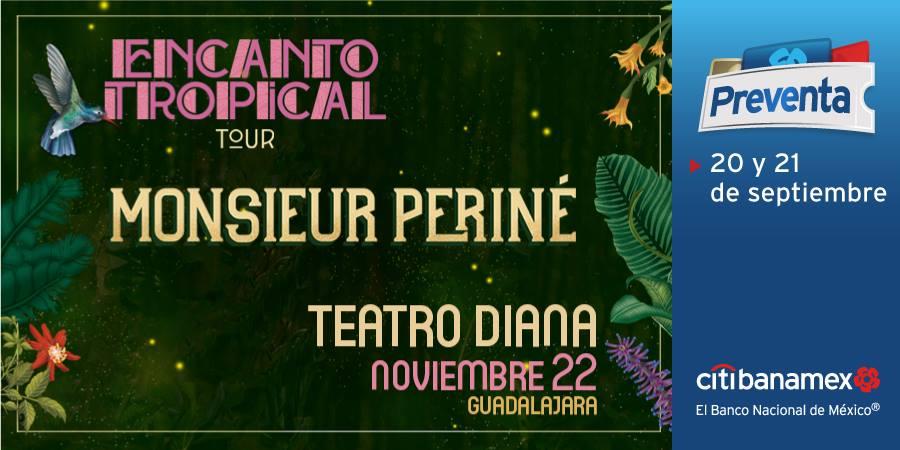 Monsieur Periné / Teatro Diana