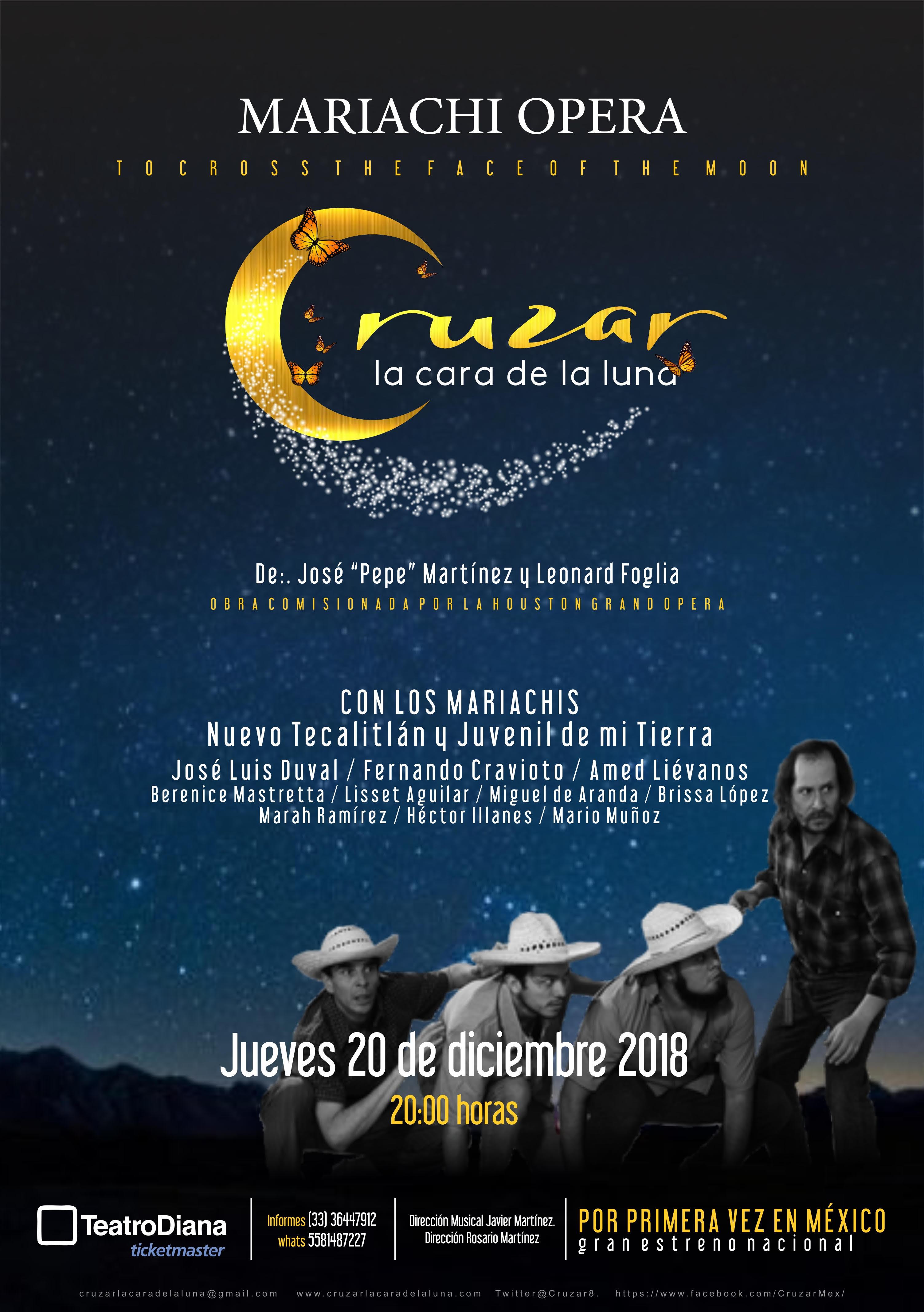 """Cruzar la cara de la luna"" Ópera-Mariachi / Teatro Diana"