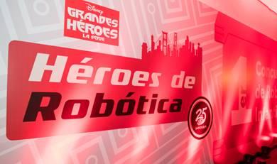 """Disney impulsa el talento y  la imaginación dentro del concurso """"Héroes de Robótica 2018"""""""
