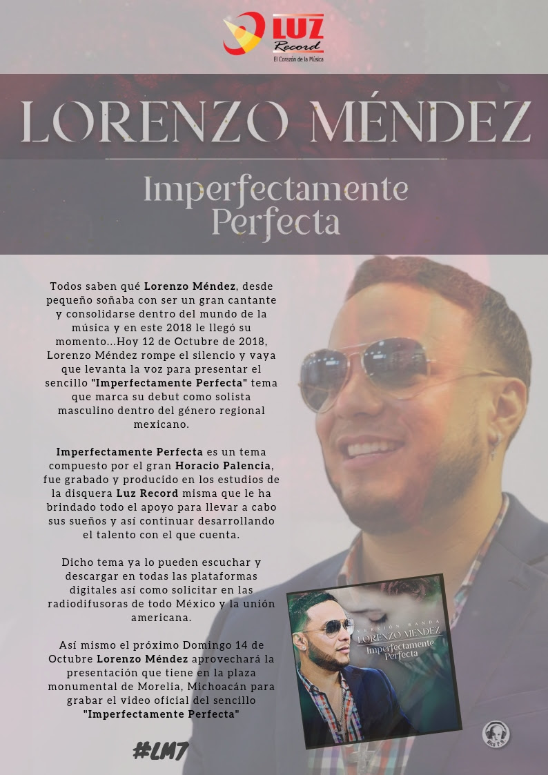 "Lorenzo Méndez levanta la voz… ""Imperfectamente Perfecta"""