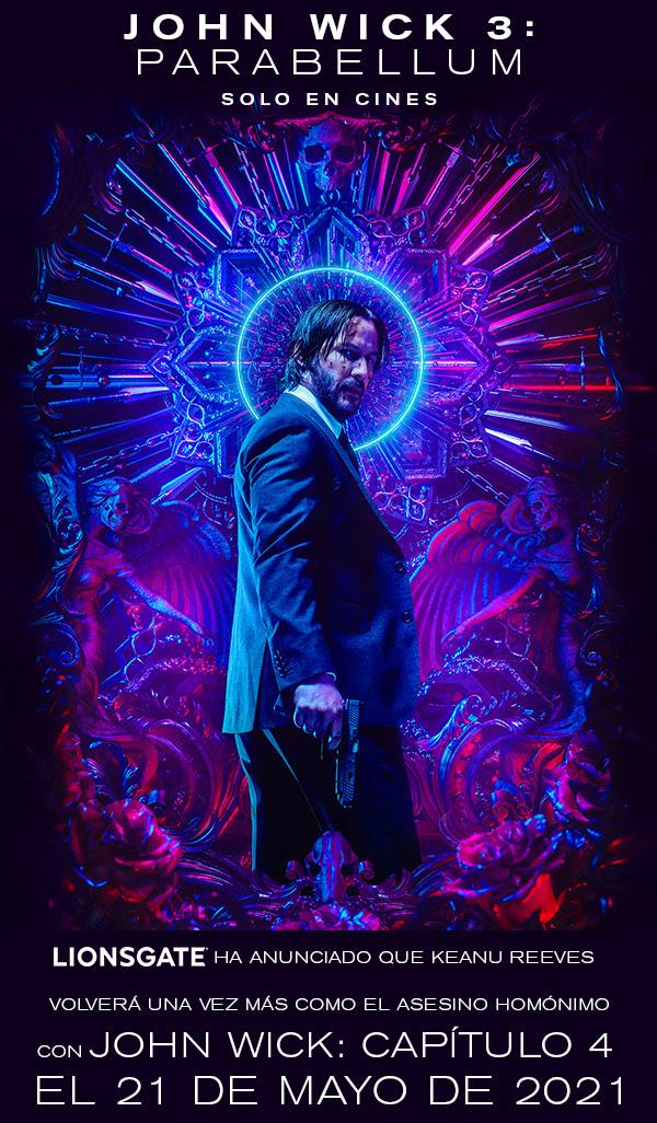 LIONSGATE ha anunciado que Keanu Reeves regresará en «JOHN WICK: CAPÍTULO 4» el 21 de MAYO de 2021
