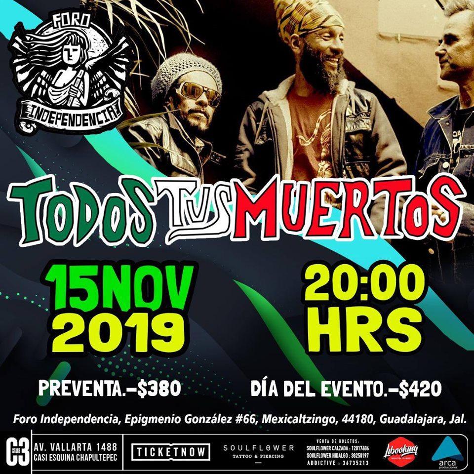 Todos Tus Muertos en Guadalajara