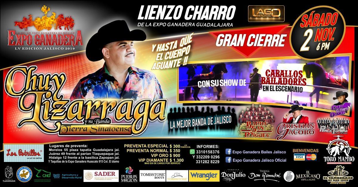 Chuy Lizarraga en el Cierre de la Expo Ganadera Jalisco 2019!