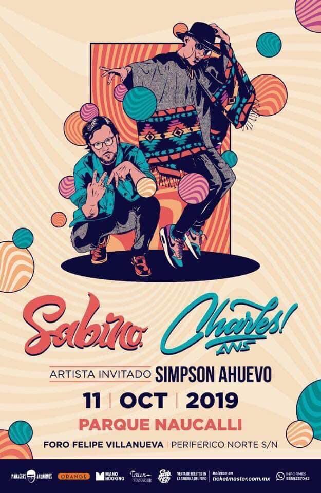 Por primera vez Sabino y Charles Ans juntos en Naucalpan, artista invitado: Simpson Ahuevo