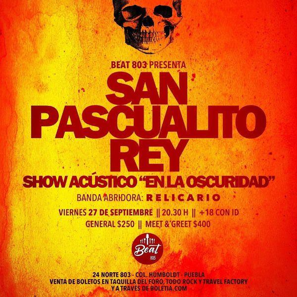 ¡La gira acústica de San Pascualito Rey llega a Puebla!