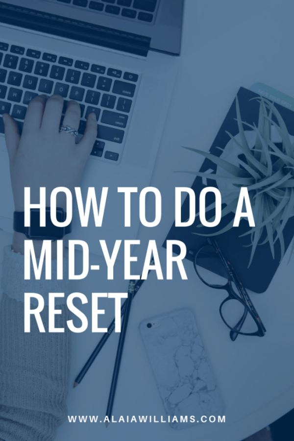 how to do a mid-year reset