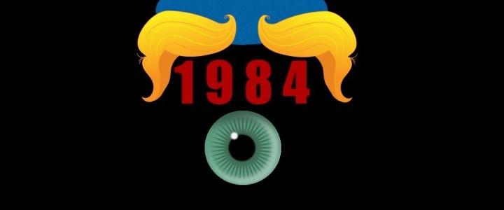 Gaat de wereld van Trump een beetje op 1984 van Orwell lijken?