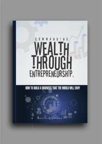 commanding wealth through entrepreneurship cover image