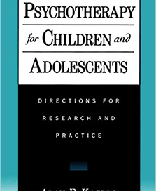 Psychotherapy for Children and Adolescents: Directions for Research and Practice