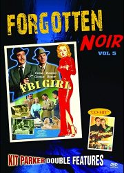 DVD cover art for Forgotten Noir Volume 5, double feature FBI Girl, and Tough Assignment