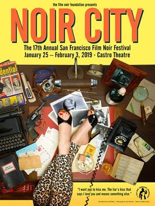 poster for Noir City 17 San Francisco 2019