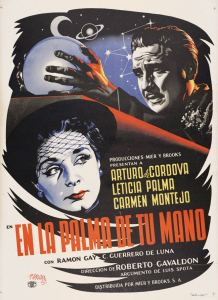 EN LA PALMA de tu MANO (1951) 23feb2020 3:00 PM at Downtown Independent Theater, Los Angeles @ Downtown Independent Theater