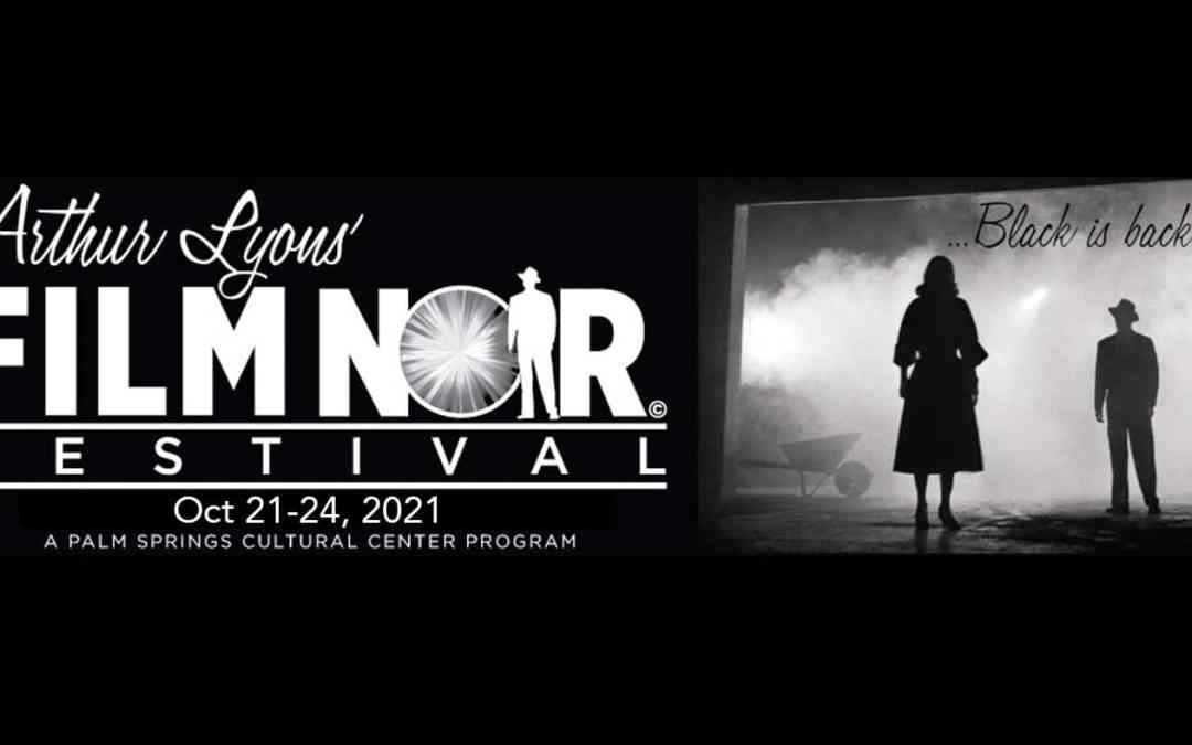 Arthur Lyons Film Noir Festival 2021 – Schedule