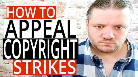 How To Appeal Copyright Strikes On YouTube