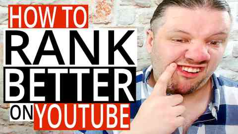 How To Rank Better On YouTube