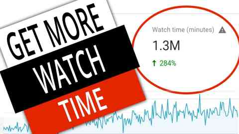 How To Get More Watch Time on YouTube 1