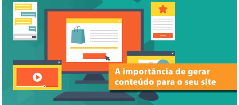 A importância de gerar conteúdo para seu site
