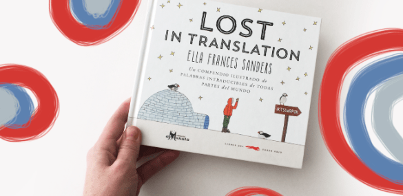 Libro del día: Lost in Translation, palabras del mundo