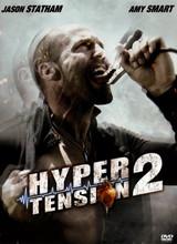 Affiche de Hyper Tension 2 (2009)