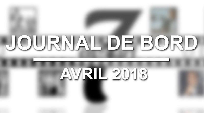 Journal de Bord - Avril 2018