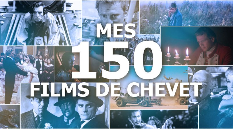 Mes 150 films de chevet