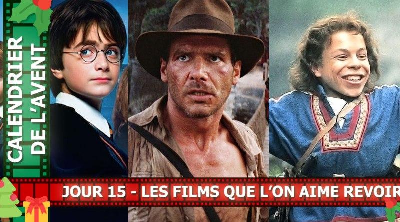 Les films que l'on aime revoir