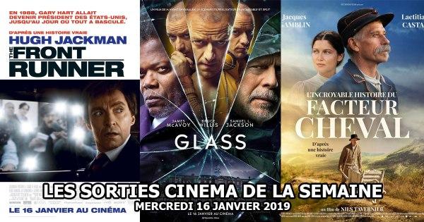 Sorties cinéma - Mercredi 16 janvier 2019