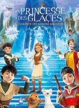 Affiche de La Princesse des glaces, le monde des miroirs magiques (2019)