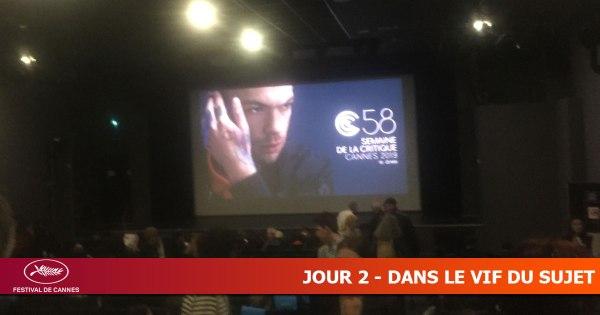 Cannes 2019 - Jour 2 - Dans le vif du sujet