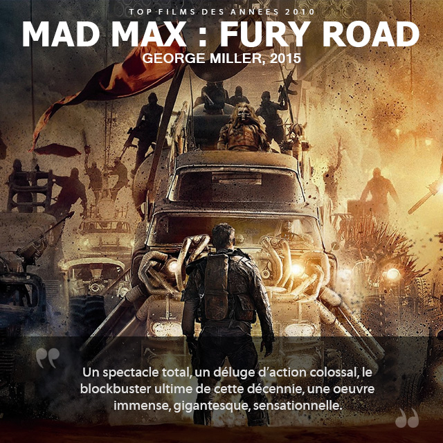 Top des années 2010 - Mad Max : Fury Road