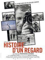 Affiche d'Histoire d'un regard - A la recherche de Gilles Caron (2020)